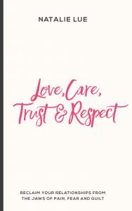 Love, Care, Trust & Respect