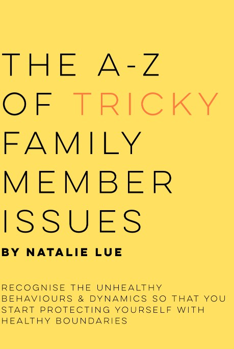 The A-Z of Tricky Family Member Issues